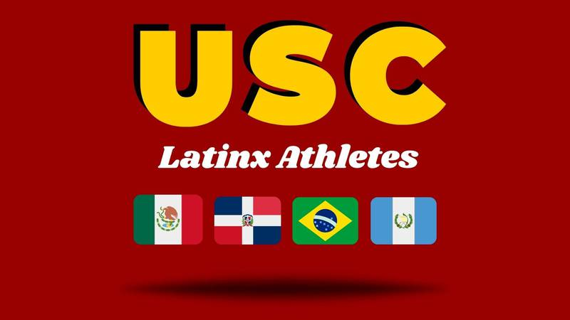 """Graphic titled """"USC Latinx Athletes"""" with Mexico, Dominican, Brazilian, and Guatemalan Flags under."""