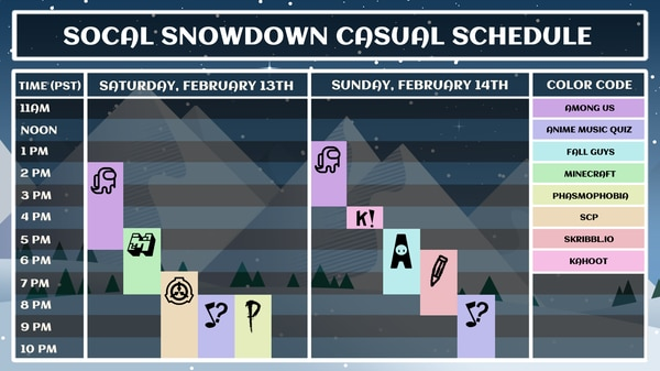 Casual game schedule for the SoCal SnowDown.